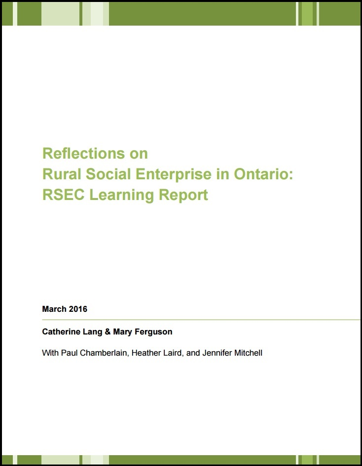 Rural Social Enterprise in Ontario: RSEC Learning Report