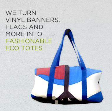 "A blue and white sports bag with the caption, ""We turn vinyl banners, flags and more into fashionable eco totes"""
