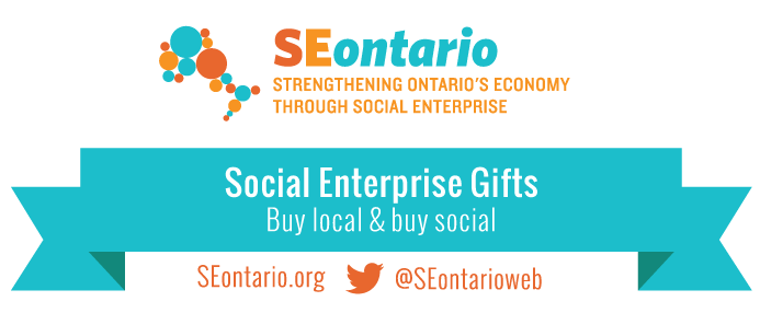 "SEontario logo with phrase strengthening Ontario's economy through social enterprise below. Blue ribbon with text on it stating ""Social Enterprise Gifts. Buy Local and support social"". SEontario.org  @SEontarioweb"
